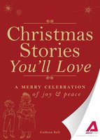 Christmas Stories You'll Love - Adams Media