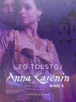 Anna Karenin. Bind 3 - Leo Tolstoj