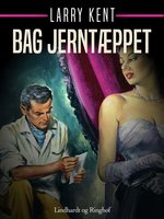 Bag jerntæppet - Larry Kent