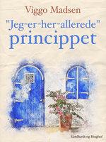 """""""Jeg-er-her-allerede""""-princippet - Viggo Madsen"""