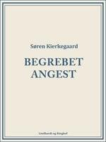 Begrebet angest - Søren Kierkegaard
