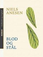 Blod og stål - Niels Anesen