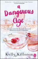 A Dangerous Age - Kelly Killoren