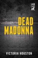 Dead Madonna - Victoria Houston