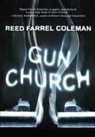 Gun Church - Reed Farrel Coleman