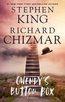 Gwendy's Button Box: A Novella - Stephen King,Richard Chizmar