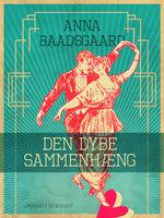 Den dybe sammenhæng - Anna Baadsgaard