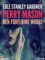 Den forfløjne model - Erle Stanley Gardner