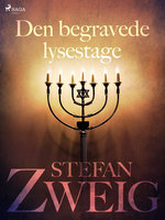 Den begravede lysestage - Stefan Zweig