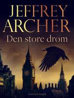 Den store drøm - Jeffrey Archer
