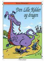 Den lille ridder og dragen - Rune Fleischer
