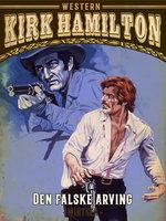 Den falske arving - Kirk Hamilton