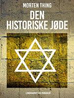 Den historiske jøde - Morten Thing