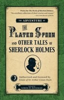 The Adventure of the Plated Spoon and Other Tales of Sherlock Holmes - Loren D. Estleman