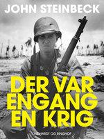 Der var engang en krig ... - John Steinbeck