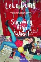 Surviving High School - Melissa de la Cruz, Lele Pons