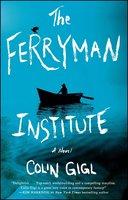 The Ferryman Institute - Colin Gigl