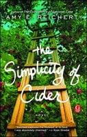 The Simplicity of Cider - Amy E. Reichert