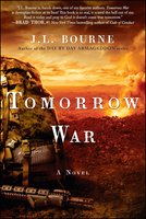 Tomorrow War: The Chronicles of Max [Redacted] - J.L. Bourne