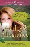 Ashley's Allegiance - Robyn Neeley