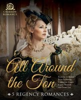 All Around the Ton: 5 Regency Romances - Elizabeth Boyce,Ivory Lei,Carolynn Carey,Julie LeMense,Emma Barron