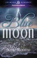 Blue Moon - Anne Bourne