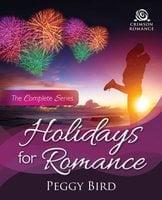 Holidays for Romance - Peggy Bird