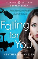 Falling for You - Heather Thurmeier