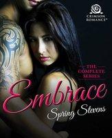 Embrace - Spring Stevens