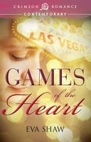 Games of the Heart - Eva Shaw