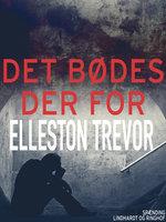 Det bødes der for - Elleston Trevor