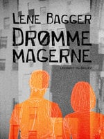 Drømmemagerne - Lene Bagger