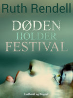 Døden holder festival - Ruth Rendell