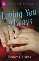 Loving You Always - Peggy Gaddis