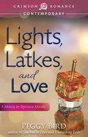 Lights, Latkes, and Love - Peggy Bird