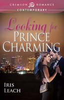 Looking for Prince Charming - Iris Leach