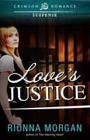 Love's Justice - Rionna Morgan