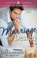 Marriage by Design - Elley Arden