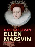 Ellen Marsvin - Hans Gregersen