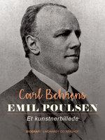 Emil Poulsen. Et kunstnerbillede - Carl Behrens
