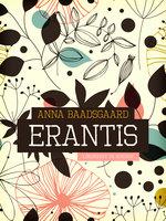 Erantis - Anna Baadsgaard