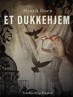Et dukkehjem - Henrik Ibsen
