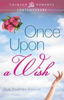 Once Upon a Wish - Pam Andrews Hanson