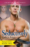 Seductively - Debra Kayn