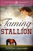 Taming the Stallion - Dorothy Callahan