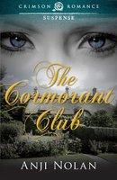 The Cormorant Club - Anji Nolan
