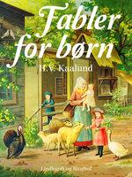 Fabler for børn - H.v. Kaalund