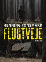 Flugtveje - Henning Fonsmark