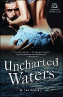 Uncharted Waters - Micah Persell