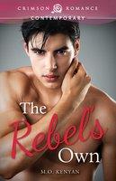 The Rebel's Own - M.O. Kenyan
